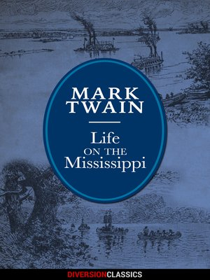 cover image of Life on the Mississippi (Diversion Illustrated Classics)