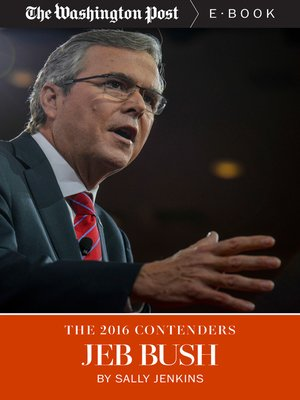 cover image of The 2016 Contenders--Jeb Bush