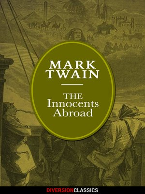 cover image of The Innocents Abroad (Diversion Illustrated Classics)