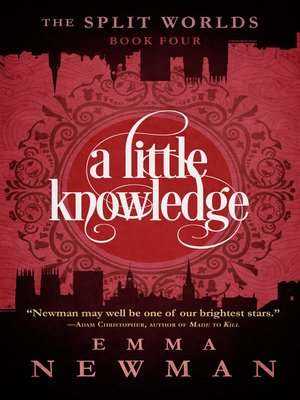 cover image of A Little Knowledge--The Split Worlds--Book Four