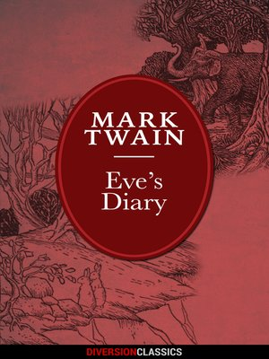 cover image of Eve's Diary (Diversion Illustrated Classics)