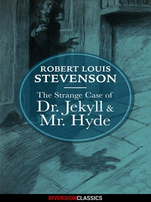 cover image of The Strange Case of Dr. Jekyll and Mr. Hyde (Diversion Classics)