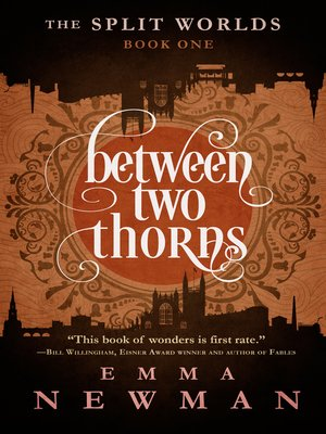 cover image of Between Two Thorns--The Split Worlds--Book One
