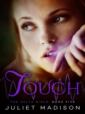 cover image of Touch--The Delta Girls--Book Five