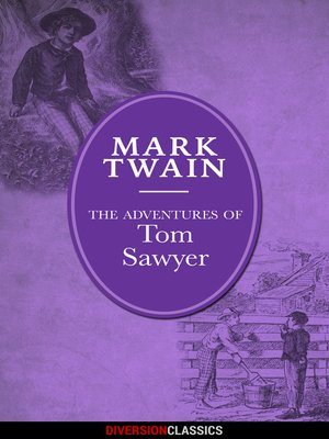 cover image of The Adventures of Tom Sawyer (Diversion Illustrated Classics)
