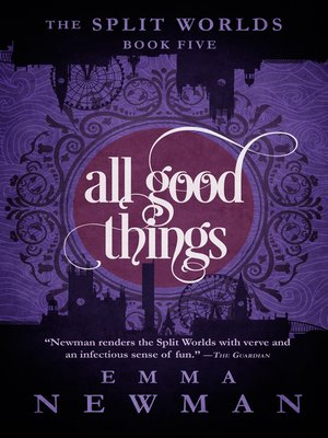 cover image of All Good Things--The Split Worlds--Book Five