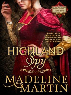 cover image of Highland Spy--Mercenary Maidens--Book One