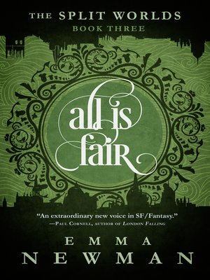 cover image of All is Fair--The Split Worlds--Book Three