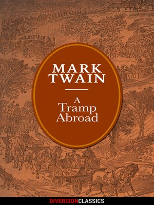 cover image of A Tramp Abroad (Diversion Illustrated Classics)