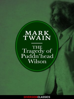 cover image of The Tragedy of Pudd'nhead Wilson (Diversion Classics)