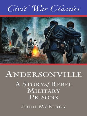 cover image of Andersonville (Civil War Classics)