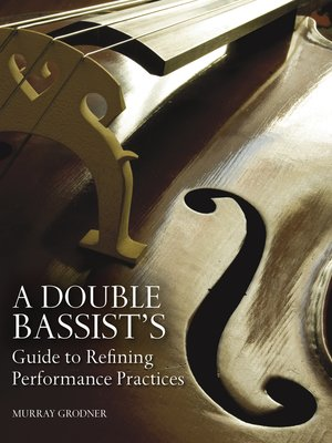 cover image of A Double Bassist's Guide to Refining Performance Practices