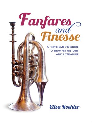 cover image of Fanfares and Finesse