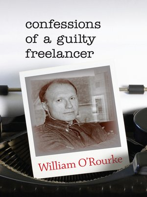 cover image of Confessions of a Guilty Freelancer