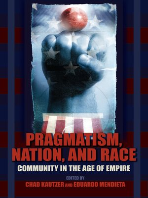 cover image of Pragmatism, Nation, and Race