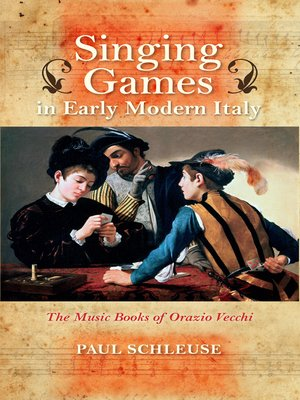 cover image of Singing Games in Early Modern Italy