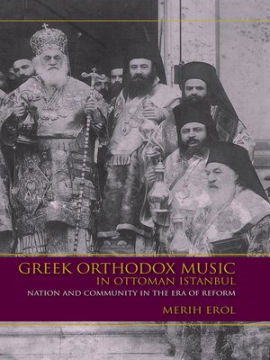 cover image of Greek Orthodox Music in Ottoman Istanbul
