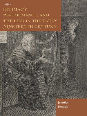 cover image of Intimacy, Performance, and the Lied in the Early Nineteenth Century