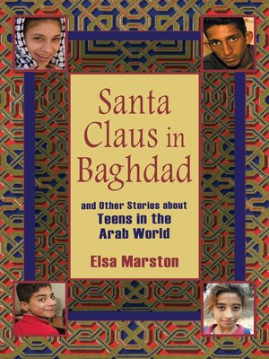 cover image of Santa Claus in Baghdad and Other Stories about Teens in the Arab World
