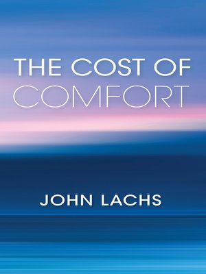 cover image of The Cost of Comfort