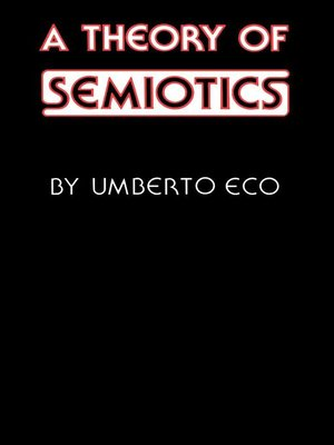 cover image of A Theory of Semiotics
