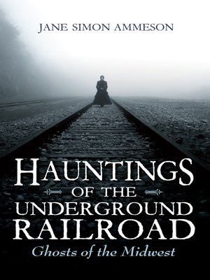 cover image of Hauntings of the Underground Railroad