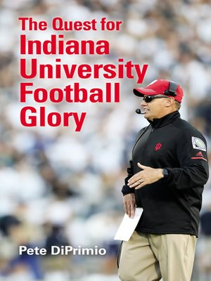 cover image of The Quest for Indiana University Football Glory
