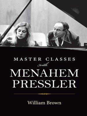 cover image of Master Classes with Menahem Pressler