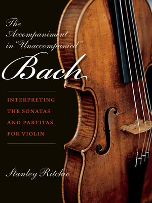 """cover image of The Accompaniment in """"Unaccompanied"""" Bach"""