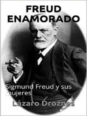 cover image of Freud Enamorado