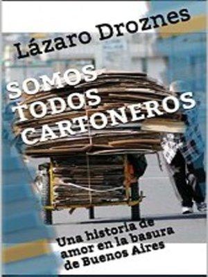 cover image of Somos Todos Cartoneros