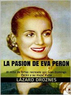 cover image of La Pasión de Eva Perón