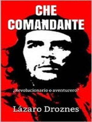 cover image of Che Comandante