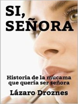cover image of Si, Señora