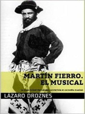 cover image of Martín Fierro el Musical