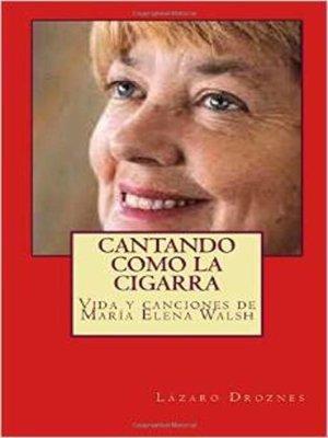 cover image of Cantando como la Cigarra