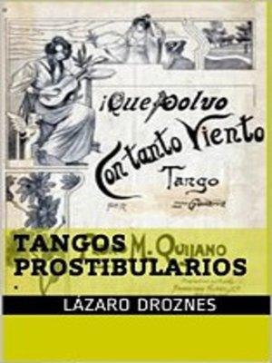 cover image of Tangos Prostibularios