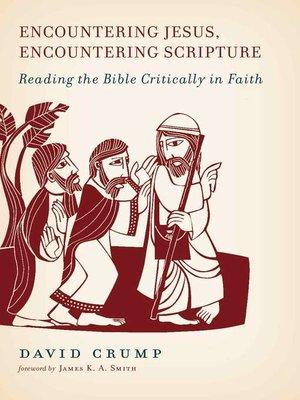 cover image of Encountering Jesus, Encountering Scripture