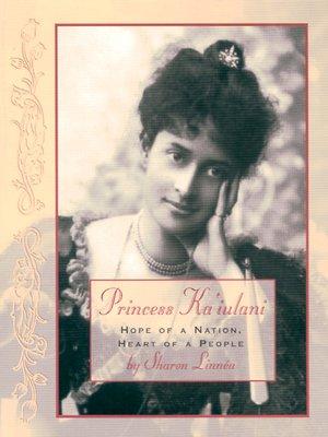 cover image of Princess Ka'iulani