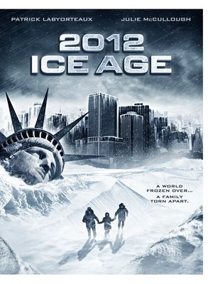 cover image of 2012: Ice Age