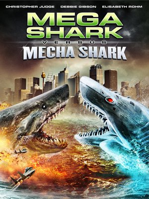 cover image of Mega Shark vs. Mecha Shark