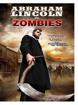 cover image of Abraham Lincoln Vs. Zombies
