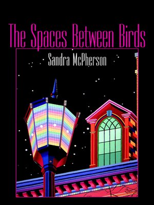 cover image of The Spaces Between Birds