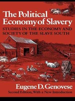 cover image of The Political Economy of Slavery