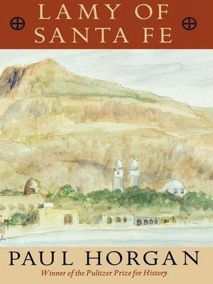 cover image of Lamy of Santa Fe