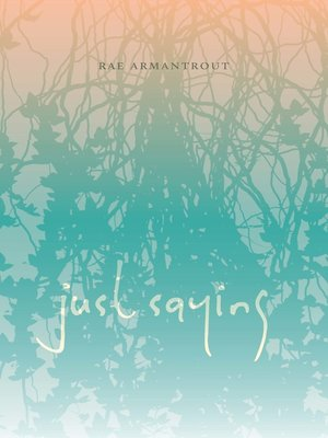 cover image of Just Saying