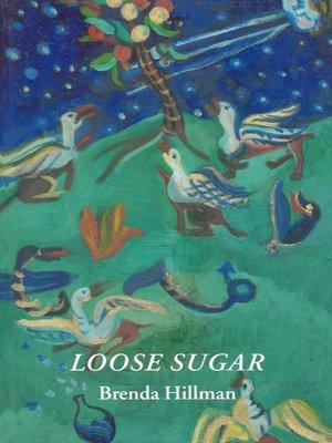 cover image of Loose Sugar
