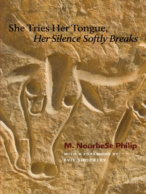 cover image of She Tries Her Tongue, Her Silence Softly Breaks
