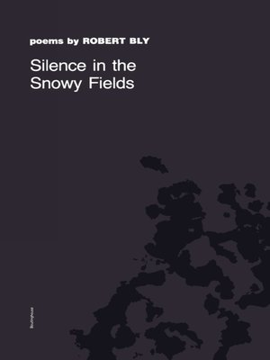 cover image of Silence in the Snowy Fields