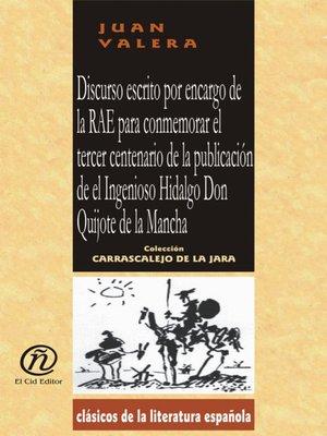 cover image of Discurso Escrito por Encargo de la Rae Para Conmemorar el Tercer Centenario de la Publicación de el